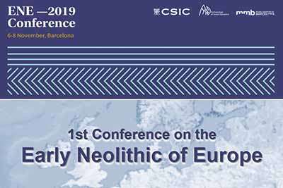 ENE2019 First Conference on the EARLY NEOLITHIC of EUROPE